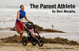 The Parent Athlete by Ben Murphy