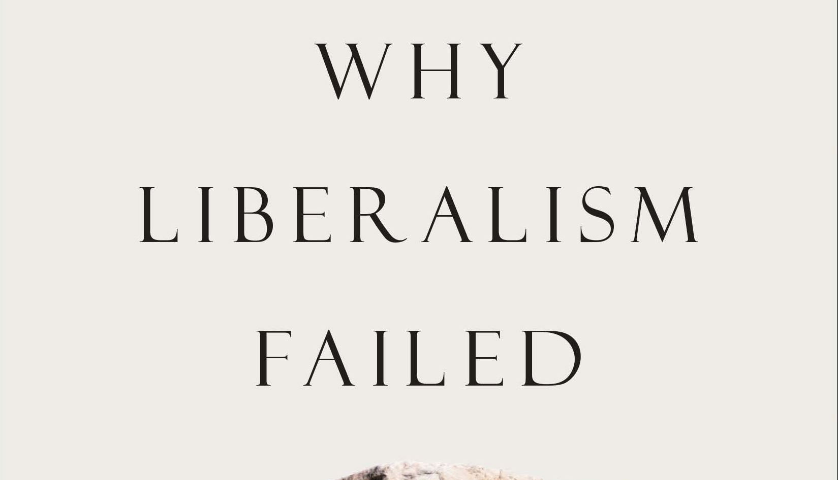 Patrick Deneen On Why Liberalism Is Failing On Right And Left