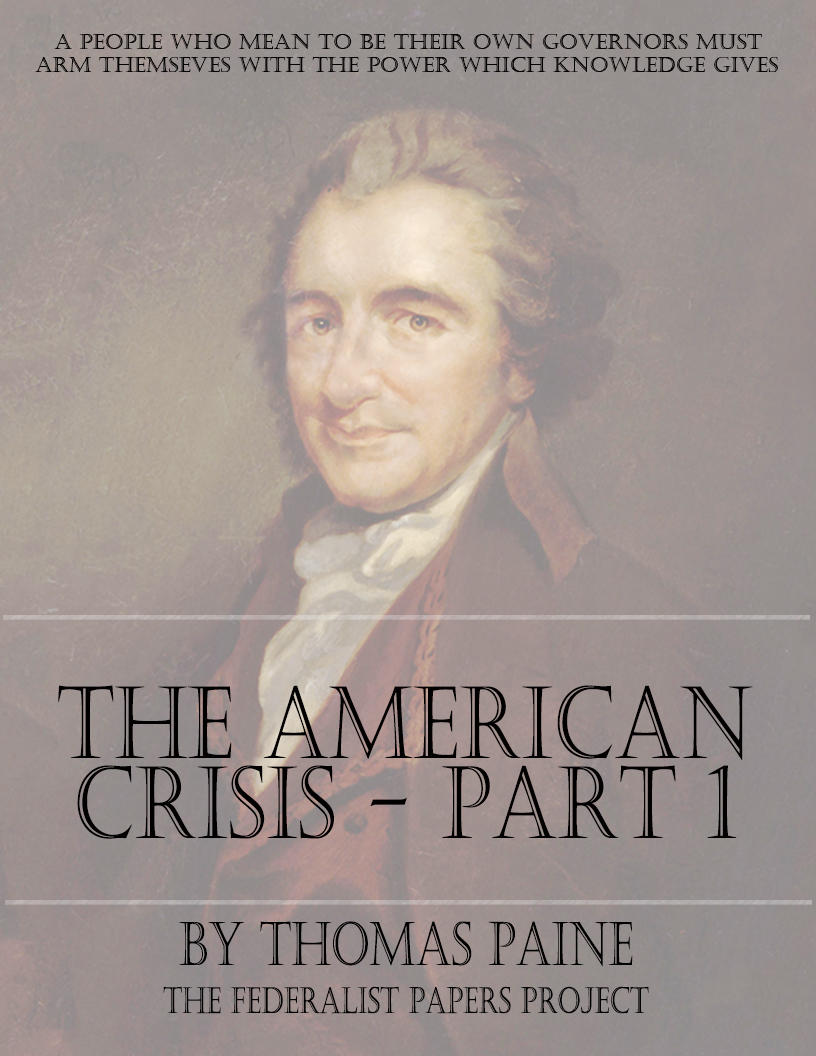The American Crisis Part 1 By Thomas Paine