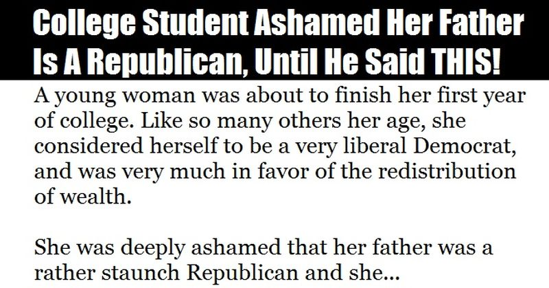 College Student Ashamed Her Dad is a Republican, Until He