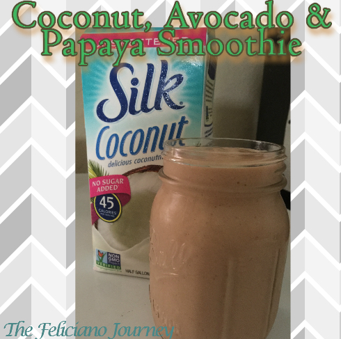 The Feliciano Journey coconut-avocado-papaya-smoothie