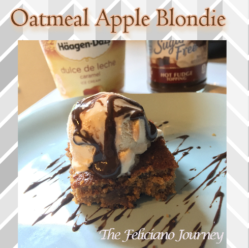 The Feliciano Journey oatmeal-apple-blondie