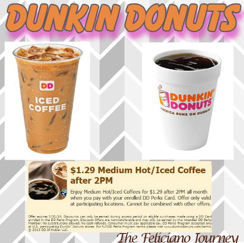 Dunkin donuts $1.29 Med Hot/Iced Coffee after 2pm