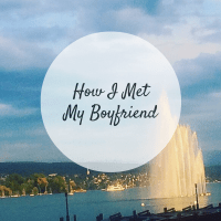 How I Met My Boyfriend