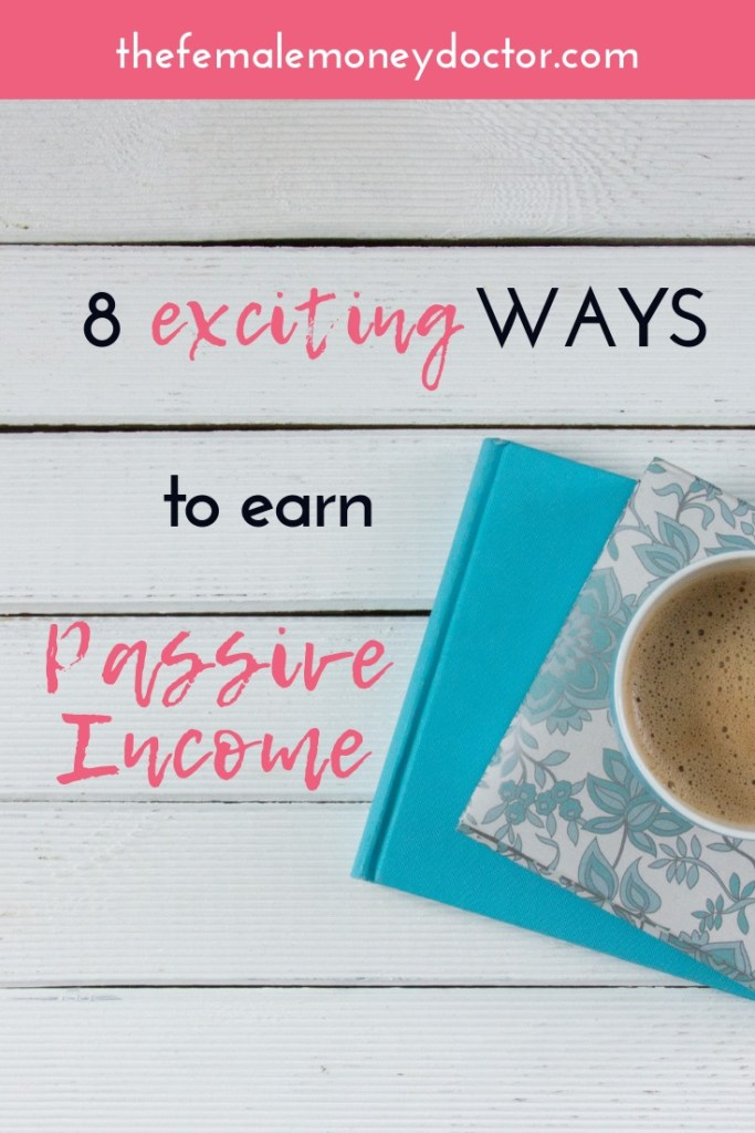Title: 8 exciting ways to earn passive income