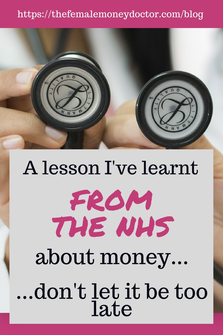 A lesson I have learnt about money from the NHS