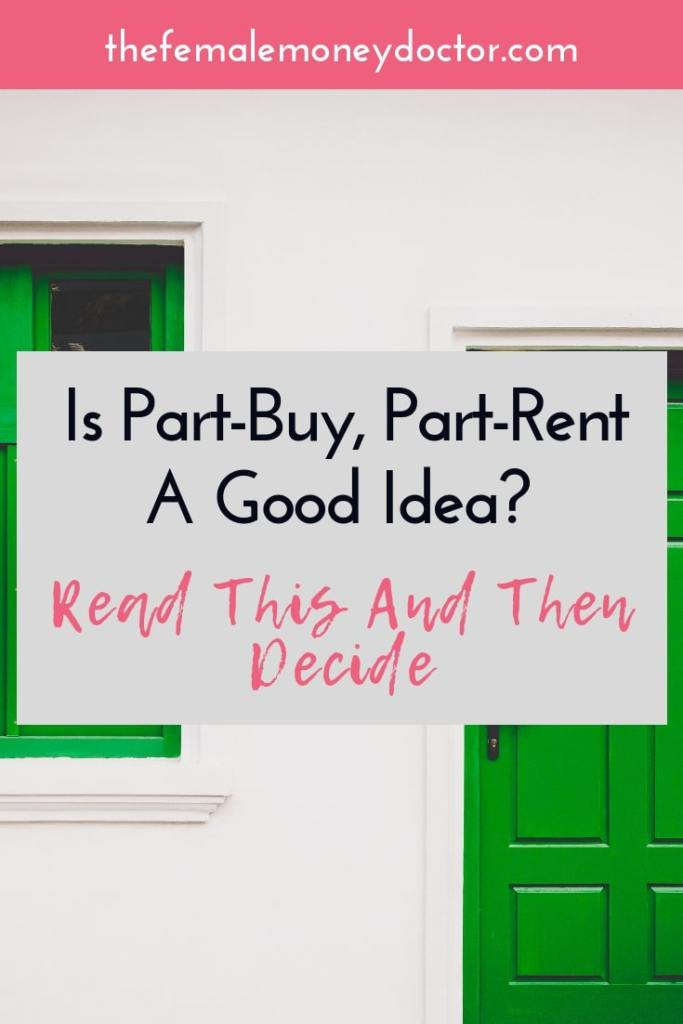 Is part buy, part rent a good idea? Read this and then decide
