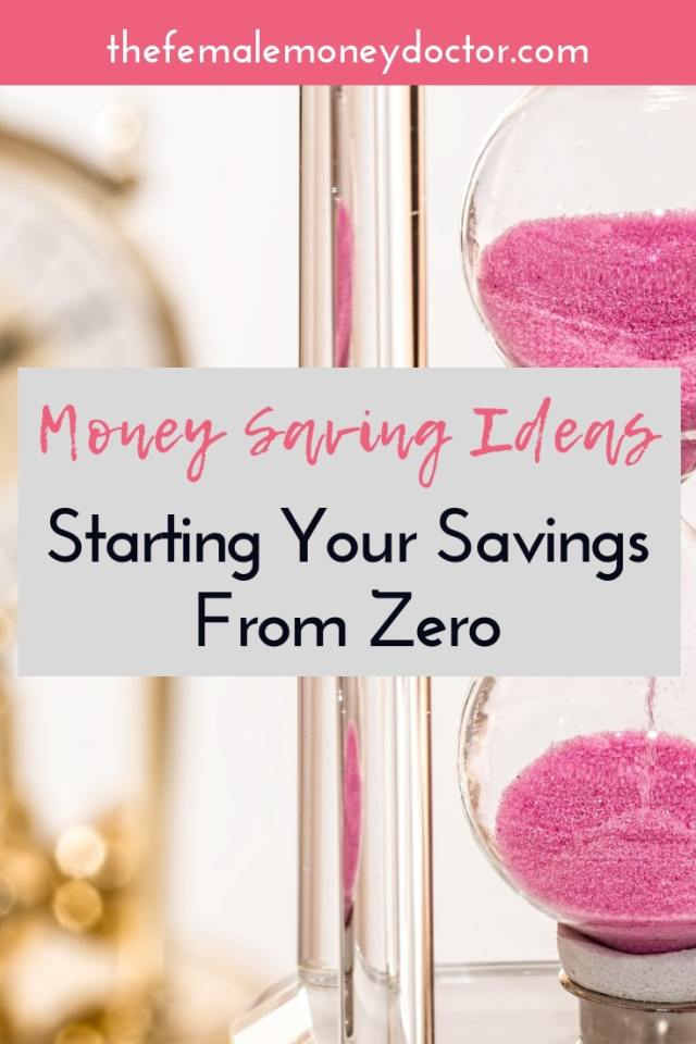 money saving ideas starting your savings from zero