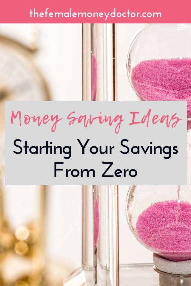 money saving ideas starting your savings from zero