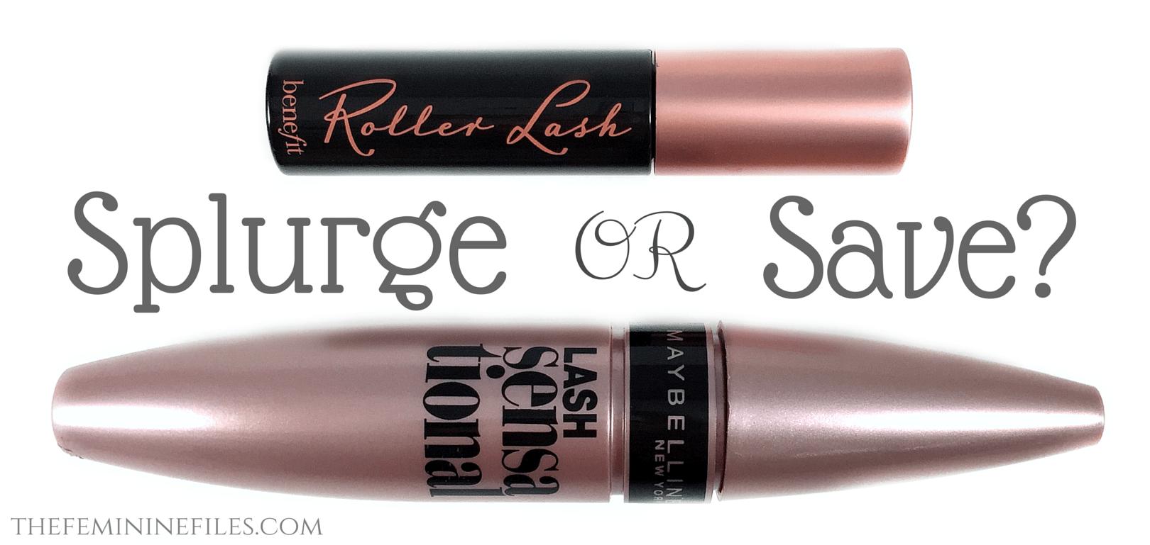 72308aaf9b1 Benefit Roller Lash vs Maybelline Lash Sensational. 03/04/2015. Splurge or  Save Mascaras
