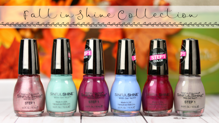 Budget Beauty: SinfulShine Fall in Shine Collection