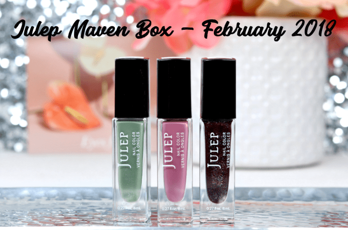 Julep Maven Box – February 2018