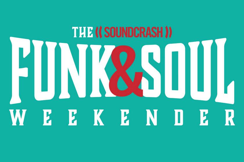 Soundcrash announce first artists for Funk & Soul Weekender 2020