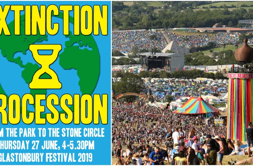 An Extinction Rebellion march will take place at Glastonbury next week