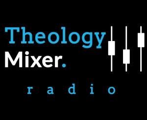theology-mixer-cover