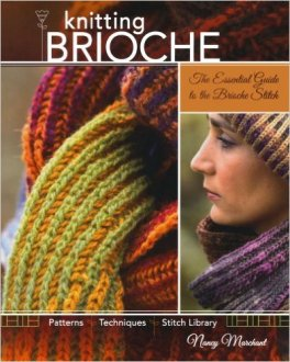 Knitting Brioche - Nancy Marchant