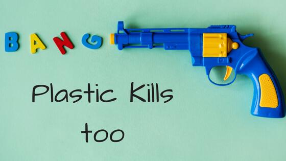 Plastic Kills too