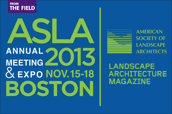 ASLA Call for Presentations: 2013 Annual Meeting and EXPO