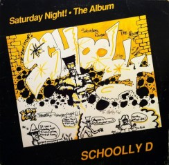 "Schoolly D ""Saturday Night! The Album"" (1986)"