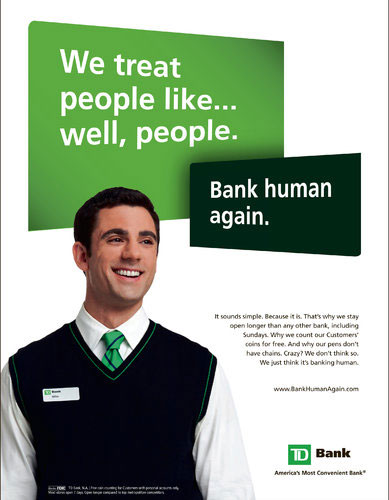 Td Bank Human Ad Bigger The Financial Brand