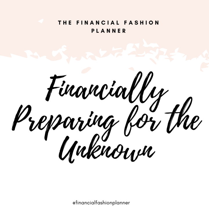 Financially Preparing for the Unknown