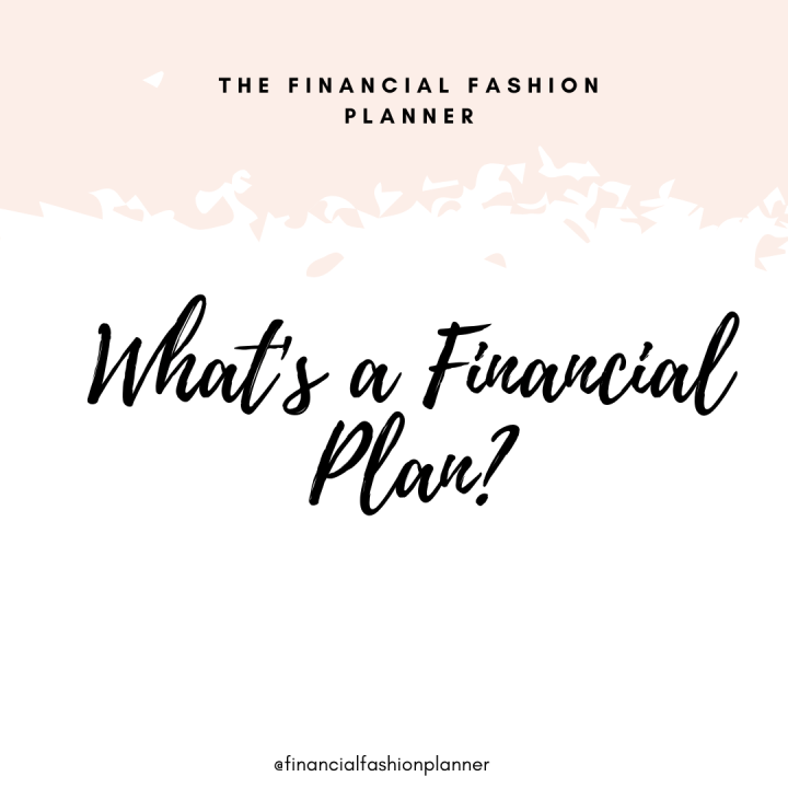 What's a Financial Plan?