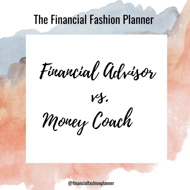Financial Advisor vs. Money Coach