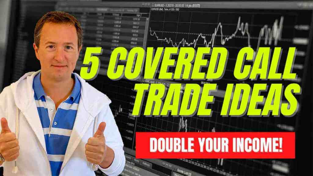 covered call trade ideas