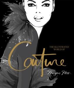Megan Hess, Couture, Fashion icon, great books