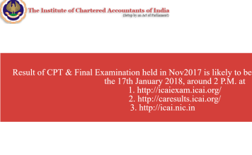 ICAI CA, CPT December 2017 Exam Results released at icaiexam.icai.org