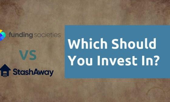 Funding Societies vs StashAway