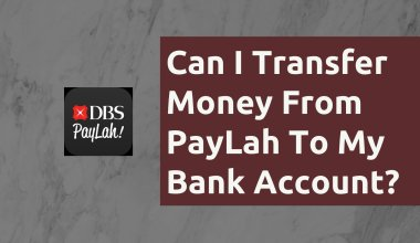Can I Transfer Money From PayLah To My Bank Account