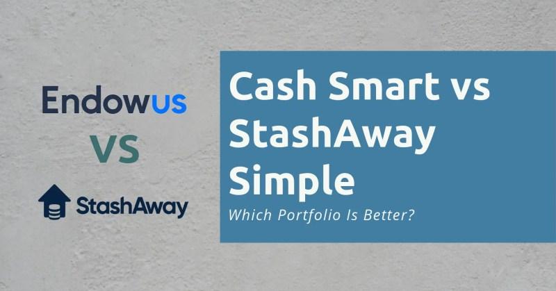 Endowus Cash Smart vs StashAway Simple