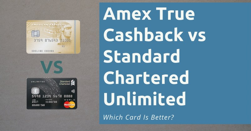 Amex True Cashback vs Standard Chartered Unlimited