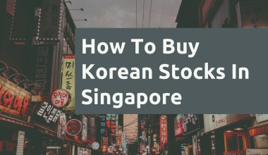 How To Buy Korean Stocks In Singapore