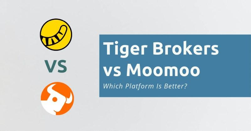 Tiger Broker vs Moomoo Futu