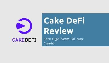 Cake DeFi Review