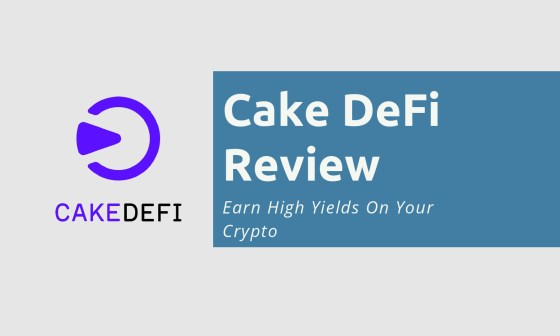 Cake DeFi Review