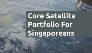Core Satellite Singapore
