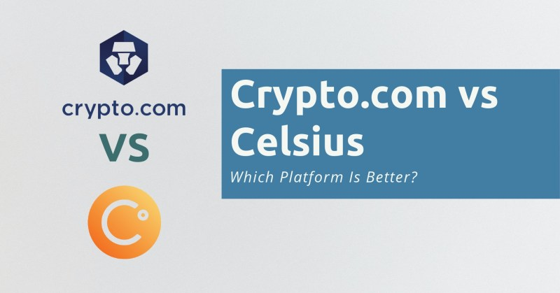 Crypto.com vs Celsius