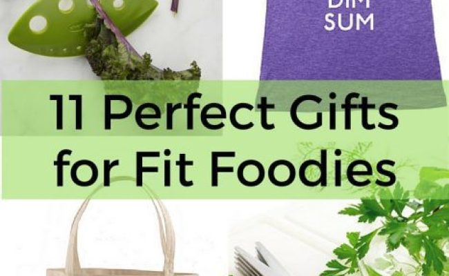 11 Perfect Gifts For Fit Foodies The Fit Cookie