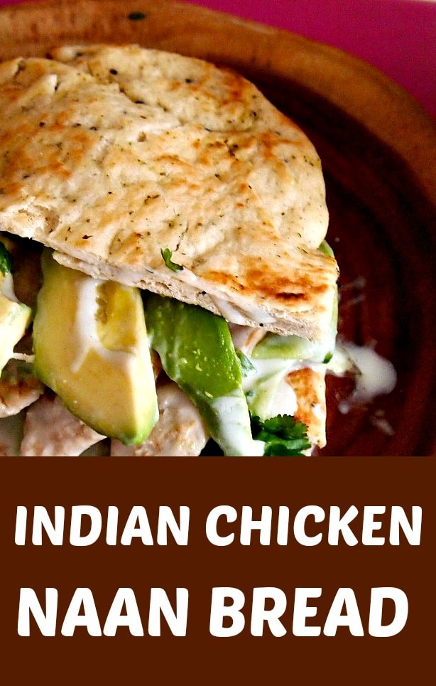 Indian Chicken Naan Bread
