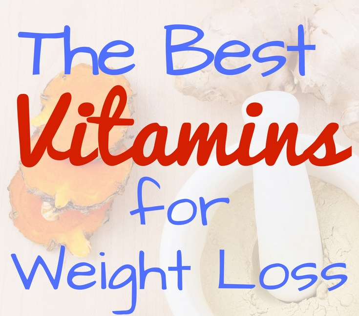 Best Vitamins For Weight Loss