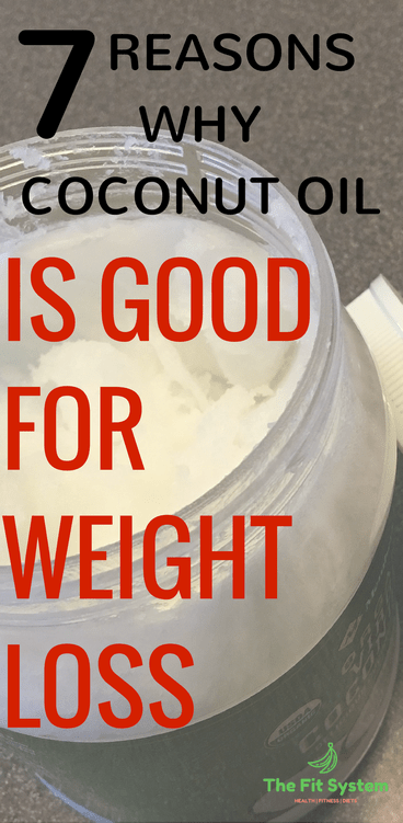 Why Coconut oil is good for weight loss