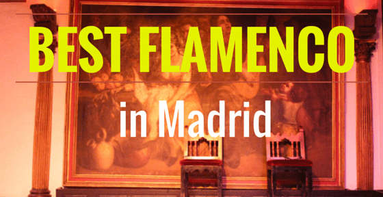 Where to see the best flamenco show in Madrid