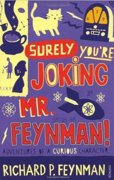 Surely You're jokinf, Mr Feyman