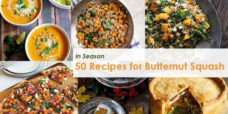 50 Recipes for Butternut Squash