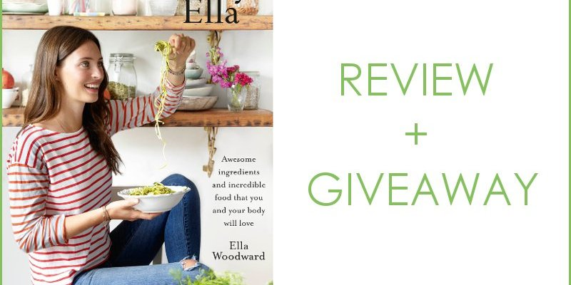 Deliciously Ella – Review + Giveaway