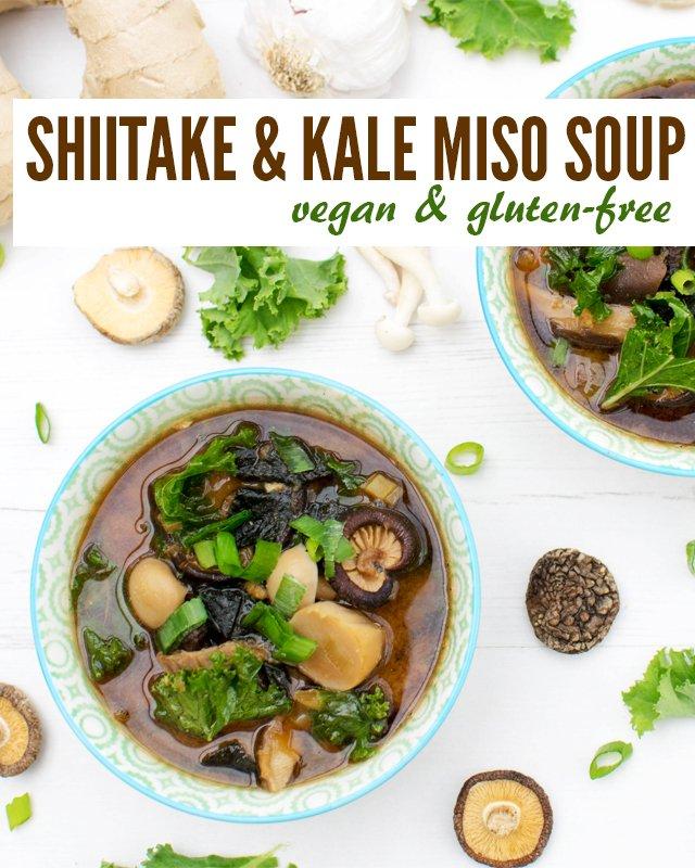 Shiitake & Kale Miso Soup [vegan] [gluten free]