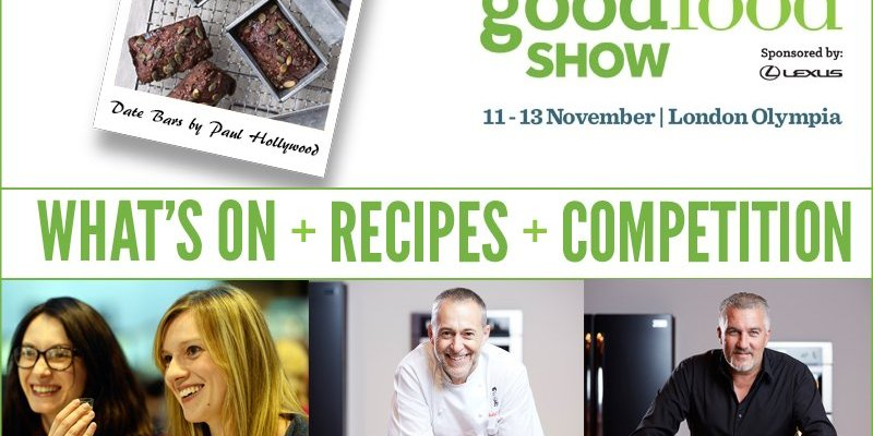 BBC Good Food Show London - What's On + Recipes + Competition